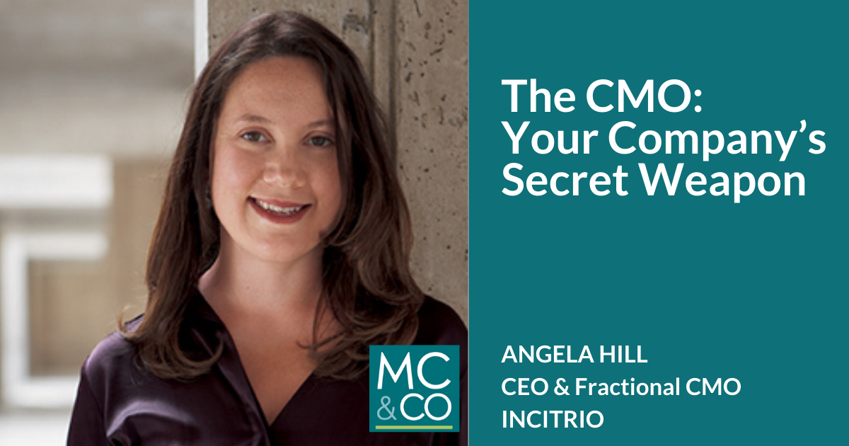 The CMO: Your Company's Secret Weapon
